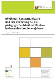 Rhythmus, Konstanz, Rituale und ihre Bedeutung ... - KiTa Fachtexte