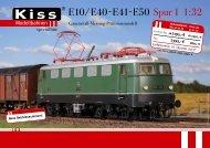 E10/E40-E41-E50 Spur 1 1:32 - Kiss Modellbahnen