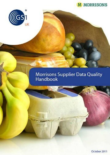Morrisons supplier DQ Handbook pdf - GS1 UK
