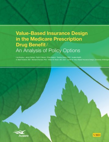 Value-Based Insurance Design in the Medicare Prescription Drug ...