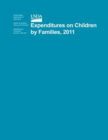 Expenditures on Children by Families, 2011 - Center for Nutrition ...