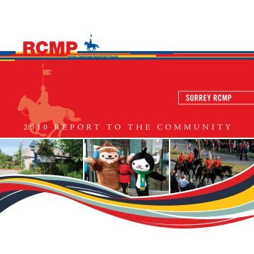 Surrey RCMP 2010 Annual Report - City of Surrey