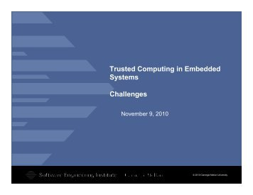 Trusted Computing in Embedded Systems Challenges - Cert