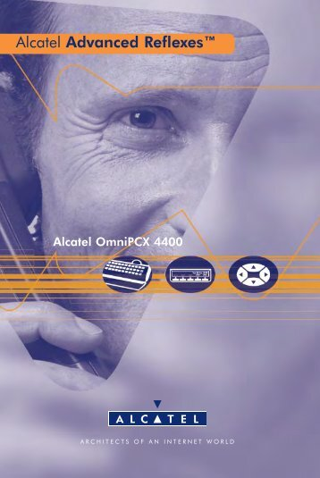 Alcatel Advanced Reflexes™ - Onedirect