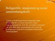 Boligpolitik, integration og social sammenhængskraft.