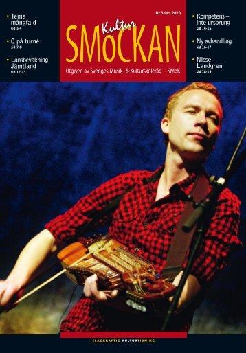 KULTURSMOCKAN nr 5/2010.pdf - SMoK - Sveriges Musik