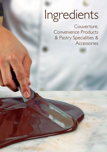 Couverture, Convenience Products & Pastry Specialities ...