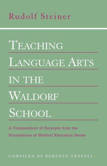 Teaching Language arTs in The WaLdorf schooL
