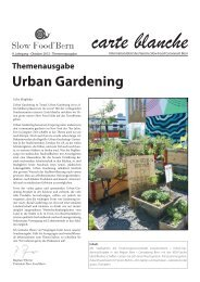 Carte blanche Themenausgabe Urban Gardening - Slow Food Bern