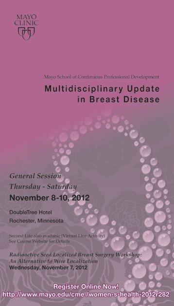 Multidisciplinary Update in Breast Diseases - Mayo Clinic