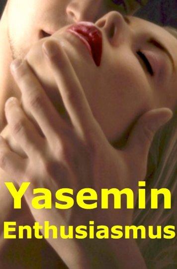 Yasemin Enthusiasmus