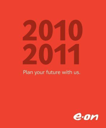 Plan your future with us. - E-on