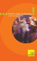 FESTE UND ALKOHOL! - Institut Suchtprävention