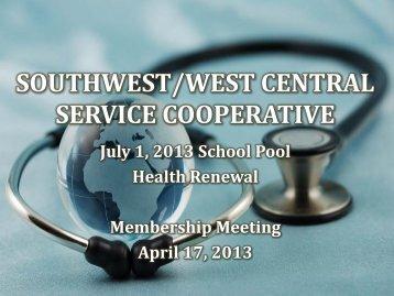 Renewal Presentation - Southwest/West Central Service Cooperatives