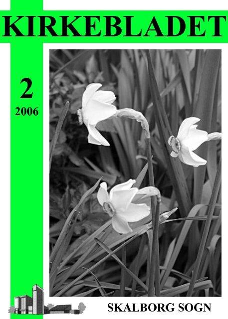 Kirkeblad-2006-2.pdf - 494KB - Skalborg Kirke