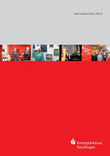 Jetzt Jahresbericht herunterladen - Kreissparkasse Reutlingen