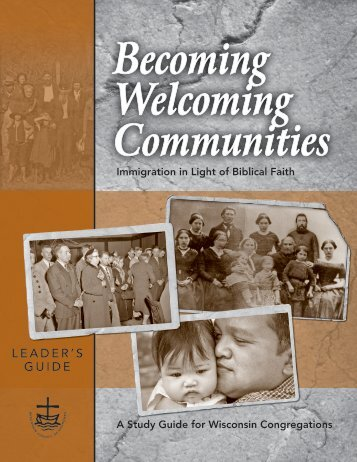 Becoming Welcoming Communities - Wisconsin Council of Churches