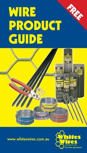 WIRE PRODUCT GUIDE - Whites Wires