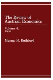Review of Austrian Economics, Volume 4.pdf - The Ludwig von ...