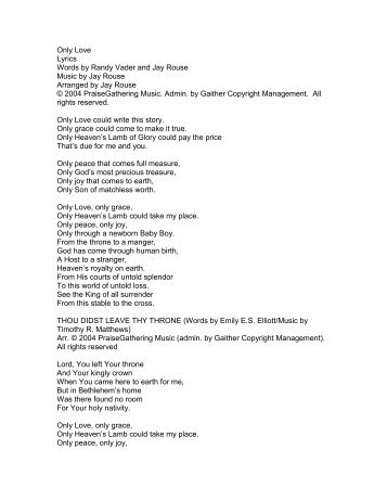 Only Love Lyrics Words by Randy Vader and Jay ... - PraiseGathering
