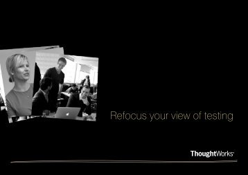 Refocus your view of testing - ThoughtWorks