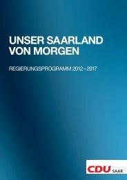 UNSER SAARLAND VON MORGEN - CDU Saar