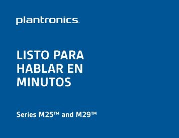 LISTO PARA HABLAR EN MINUTOS - Plantronics