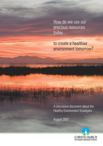 Healthy Environment Strategies - Christchurch City Council