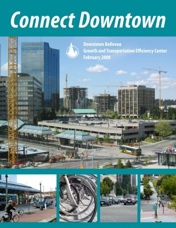 Downtown Bellevue Growth and Transportation ... - City of Bellevue