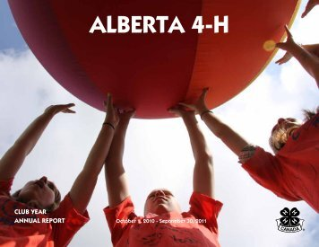 Alberta 4-H Annual Report 2010-2011 - Agriculture and Rural ...