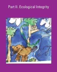 Part II. Ecological Integrity - Earth Charter Initiative