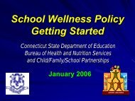 School Wellness Policy Getting Started - Connecticut State ...