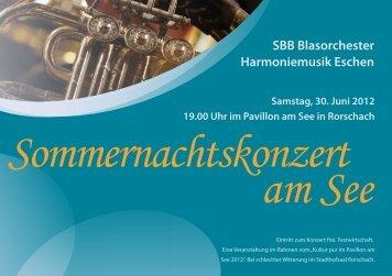SBB Blasorchester Harmoniemusik Eschen Samstag, 30. Juni 2012 ...