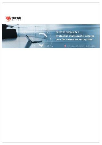 Protection multicouche intégrée pour les moyennes ... - Trend Micro