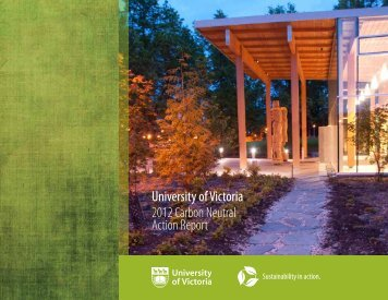 University of Victoria 2012 Carbon Neutral Action Report