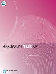 Harlequin RIP v.9 Manual for Windows - RTI Global Inc.
