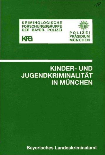 kinder- und jugendkriminalität in münchen - Polizei Bayern