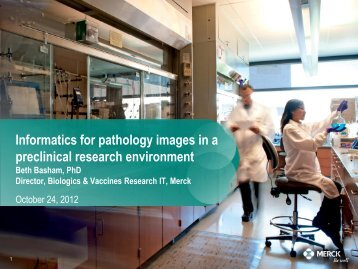 Informatics for pathology images in a preclinical ... - PerkinElmer