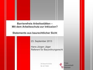 Barrierefreie Arbeitsstätten - bei der Arbeitnehmerkammer Bremen