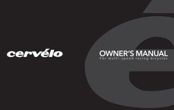 Cervélo Owner's Manual - Cervelo Cycles