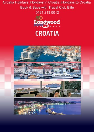 Croatia Holidays 2012 with Longwood Holidays - Travel Club Elite