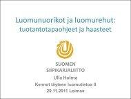 Hankevetäjä Ulla Holman esitys [pdf, 3,4 mt] - MTK