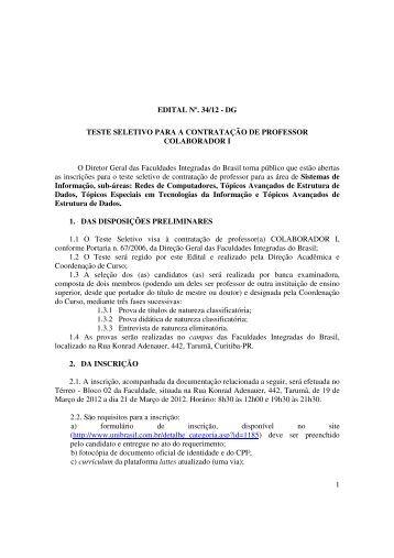 1 EDITAL Nº. 34/12 - DG TESTE SELETIVO PARA A ... - UniBrasil