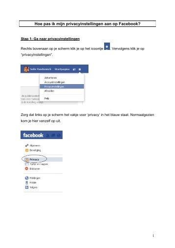 Hoe pas ik mijn privacy instellingen aan op Facebook