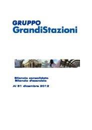 Bilancio consolidato 2012 (.pdf 2925 KB ) - Grandi Stazioni S.p.A.