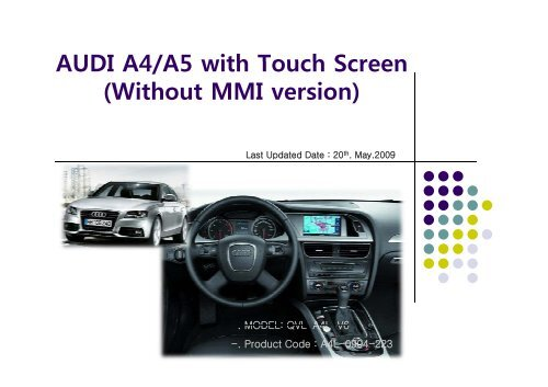 audi a4/a5 with touch screen (without mmi version)