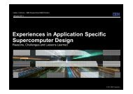 Experiences in Application Specific Supercomputer Design