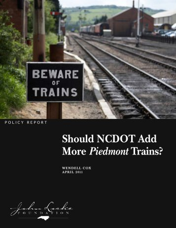 Should NCDOT Add More Piedmont Trains? - John Locke Foundation
