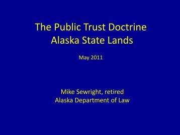 The Public Trust Doctrine Alaska State Lands - Marine Conservation ...
