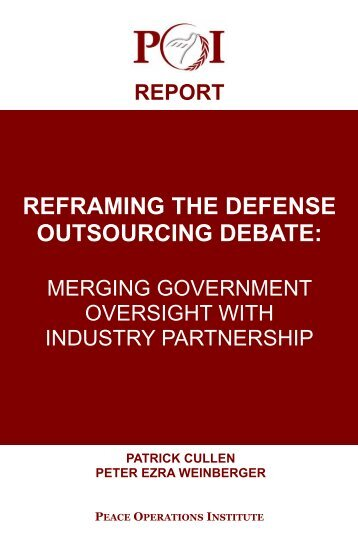 Reframing The Defense Outsourcing Debate: Merging ... - PubKLaw